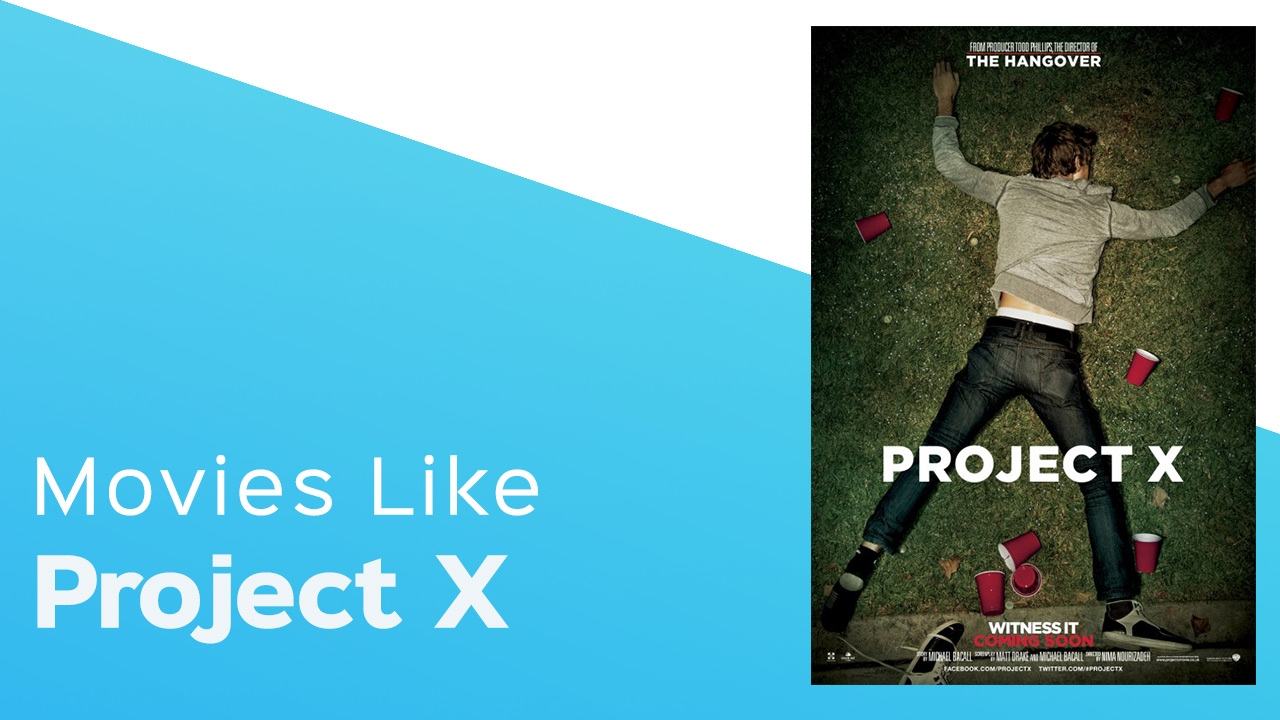Download 5 Movies like Project X - itcher playlist