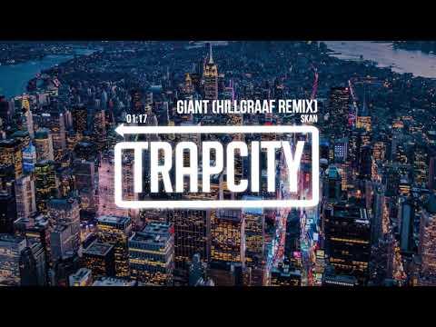 Skan - Giant (Hillgraaf Remix)
