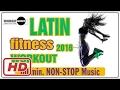 Latin Fitness Workout 2017