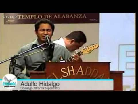 El-Shaddai Templo De Alabanza Domingo 10/6/13