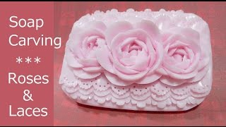 Soap carving : three roses and lace patterns.