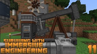Surviving With Immersive Engineering 1.12 :: E11 - The Pumpjack