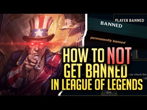 How To 100% NOT Get Banned In League Of Legends