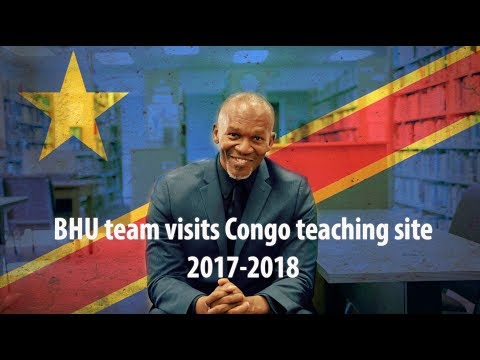BHU team visits Congo teaching site 2017-2018