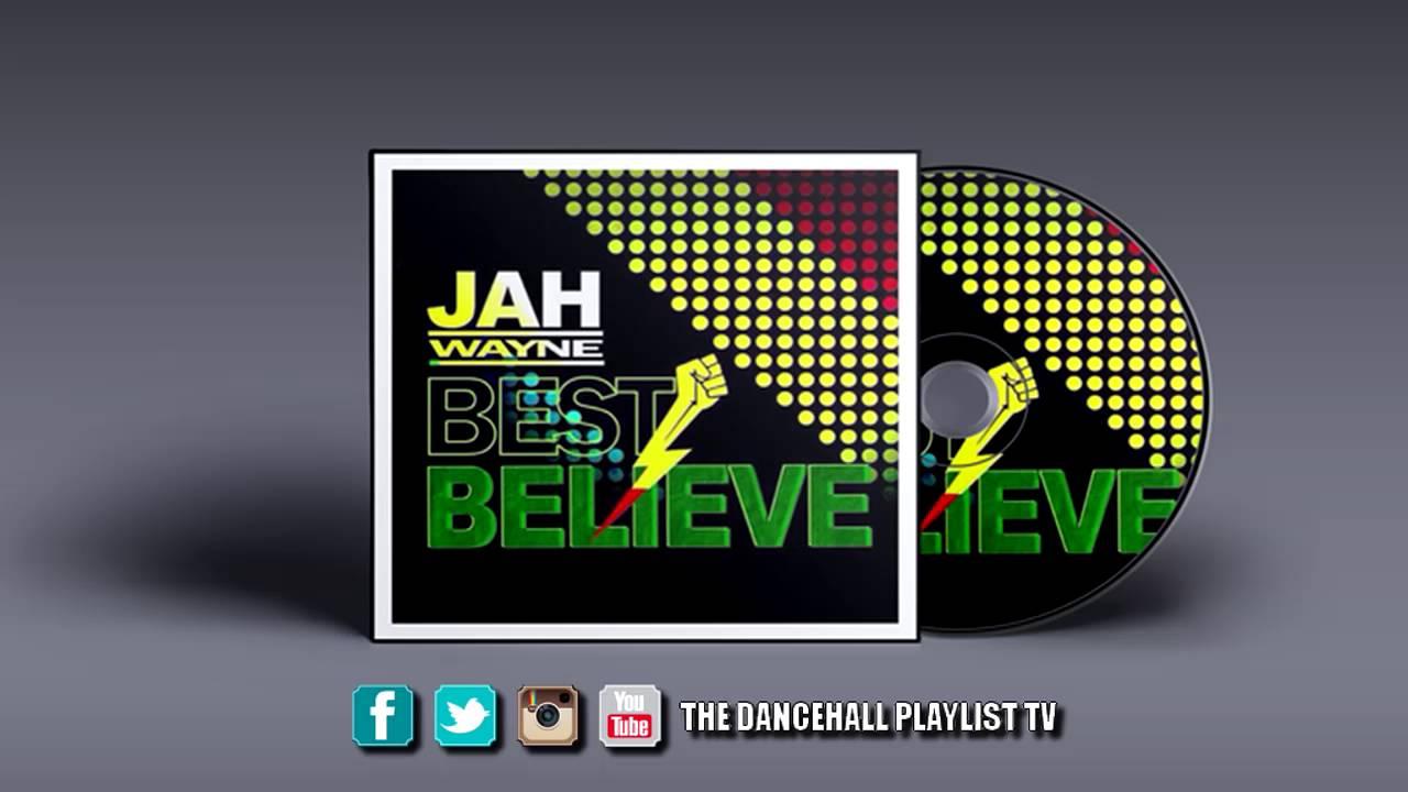 Download Jah Wayne - Best Believe (2016)