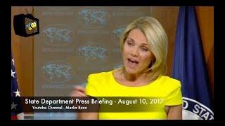 State Department Press Briefing 8/10/17 - Trump Says