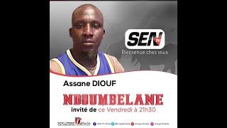 🛑[Talkshow] Suivez Assane Diouf invités de Ndoumbelane Sen Tv   Vendredi 05 février 2021