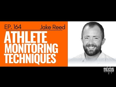 164: Jake Reed - Athlete Monitoring Techniques