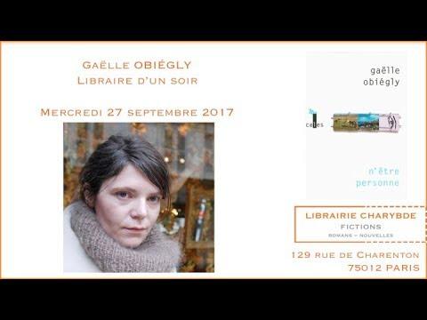 Download Gaëlle Obiégly, libraire d'un soir (Librairie Charybde, 27 septembre 2017)