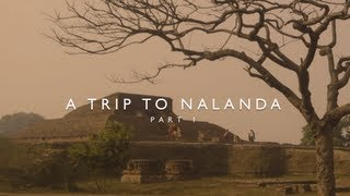 A Trip to Nalanda University, Bihar, India, Part 1
