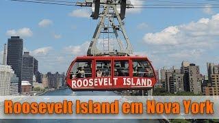 Roosevelt Island em Nova York