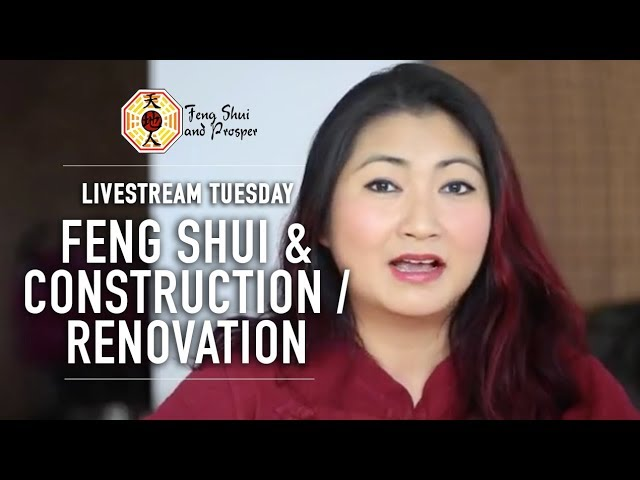 Feng Shui and Construction/Renovation