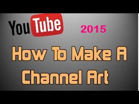 How To Create Channel Art For Youtube Telugu - YouTube
