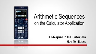 Sequences and Series oฑ the TI-Nspire CX Calculator Application