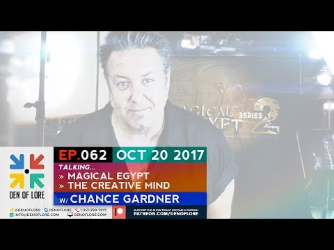 EP. 062 - Magical Egypt & the Creative Mind w/ Chance Gardner