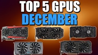 top 5 best graphics cards for the money december 2015