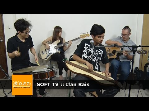 SOFT TV :: Ifan Rais [Singapore Music]