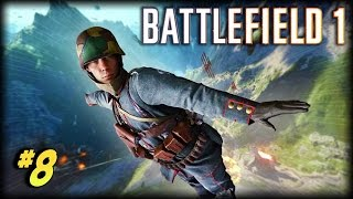 BATTLEFIELD 1 - Unfortunate Moments #8 (Flying Glitches, Random Deaths!)