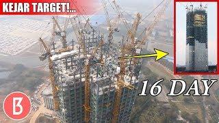 Hanya Butuh Waktu 16 Hari! Inilah 5 Konstruksi China Yang Super Cepat