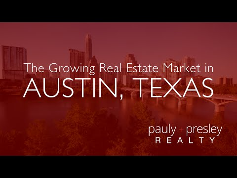 The Growing Real Estate Market in Austin Texas
