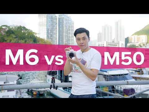 Canon M6 vs. Canon M50 - Which one to get