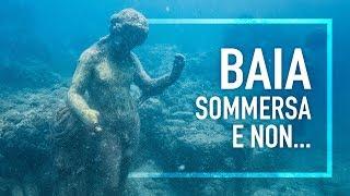 Baia Sommersa e Parco archeologico - Lost in Campania