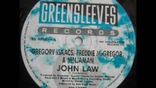 Gregory Isaacs, Freddie McGregor & Ninjaman - John Law (1991)