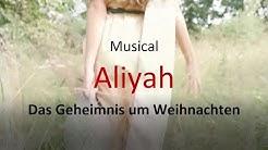 Musical Aliyah   Das Geheimnis um Weihnachten   Voltahalle Basel 30.11/01.12/06.12/07.12.2019