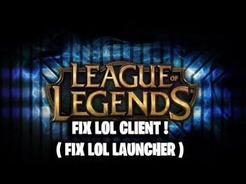 FIX League Of Legends CLIENT ! ( FIX LOL LAUNCHER )