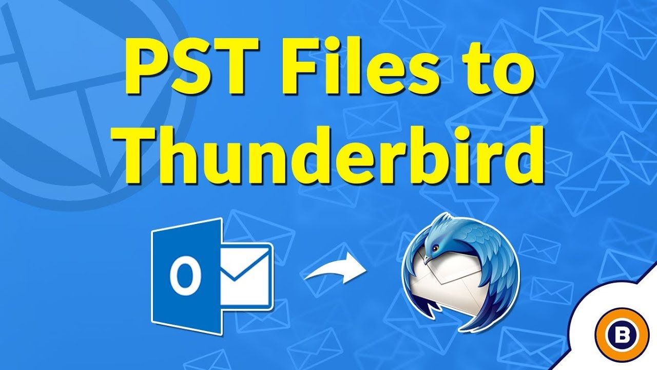 How to Import a PST File in Thunderbird to Read PST File without Outlook