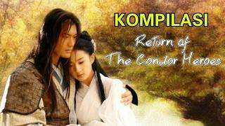 The Return of the Condor Heroes (Kompilasi)