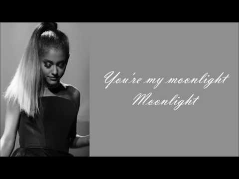 Ariana Grande ~ Moonlight ~ Lyrics (+Audio)