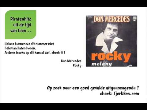 Don Mercedes - Rocky (Oude Piratenhits).