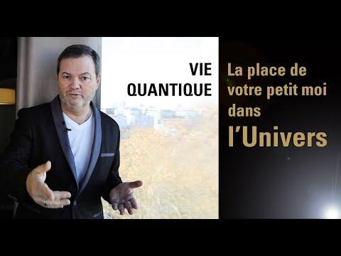 Vie Quantique : La place de votre petit moi dans l'Univers