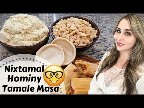 Tamales Masa & Pozole (Hominy) From Nixtamal | Cooking With Science