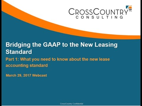 Webinar: Bridging the GAAP to the New Leasing Standard