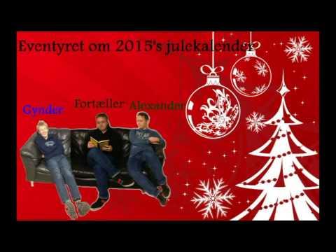 Radio julekalender 2014 - D.1. December - Eventyret om 2015's julekalender
