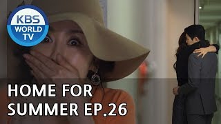 Home for Summer I 여름아 부탁해 - Ep.26 [SUB : ENG,CHN / 2019.06.11]