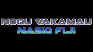 Nasio Fiji  -  Noqu Vakamau