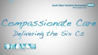 Compassionate care: delivering the Six Cs