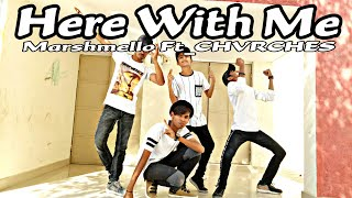 Marshmello - Here With Me Ft_CHVRCHES | Dance Choreography by Nayan Makwana & Jay Dhamecha |