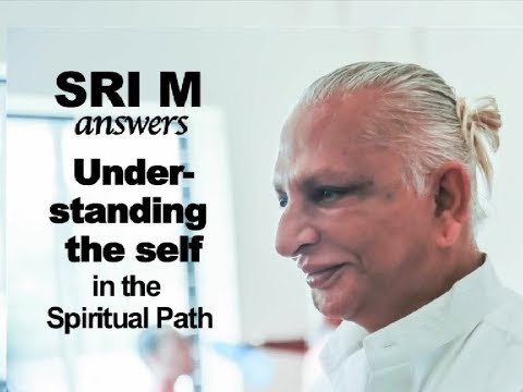 """Sri M Answers - (Short Video) - """"What Exactly Do You Mean By Self-realisation?"""""""