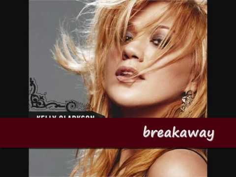 Breakaway-kelly Clarkson Lyrics