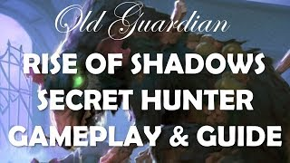 Secret Hunter deck guide and gameplay (Hearthstone Rise of Shadows)