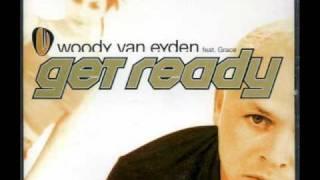 Woody van Eyden feat. Grace Quinlan - Get Ready (Extended)