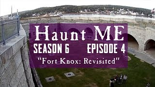 Fort Knox: Revisited - Haunt ME - S6:E4