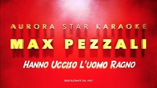Max Pezzali [883] - Hanno Ucciso L' Uomo Ragno (Aurora Star Karaoke)