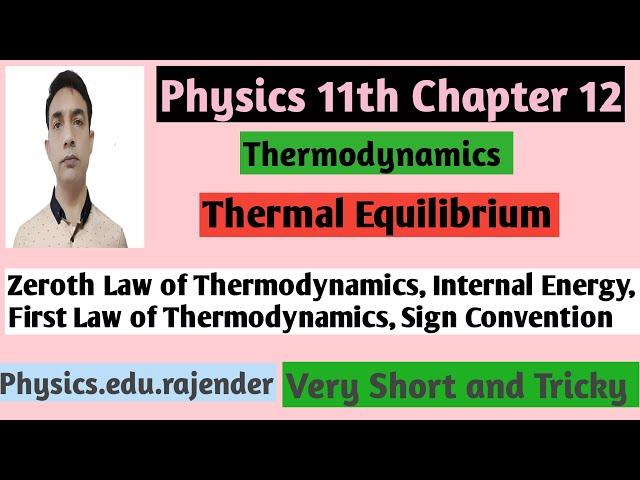 Video 1||Physics 11th Chapter 12||Thermodynamics ||