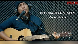 Download Mp3 Kucoba Hidup Sendiri   Pance Pondaag   Style Voice - Cover Version