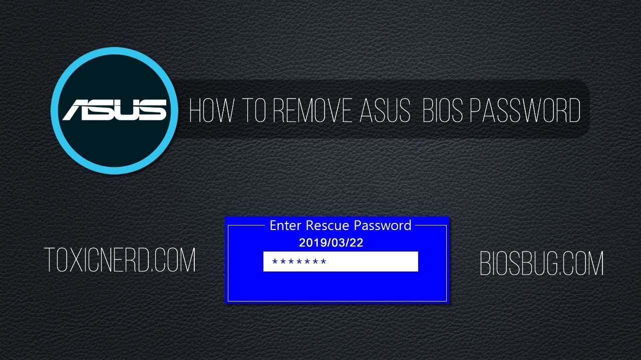 Another easy way to remove or reset Asus bios password